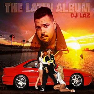 DJ Laz альбом The Latin Album