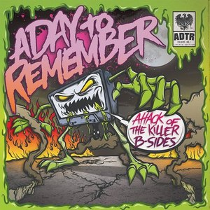 A Day To Remember альбом Attack of the Killer B-Sides