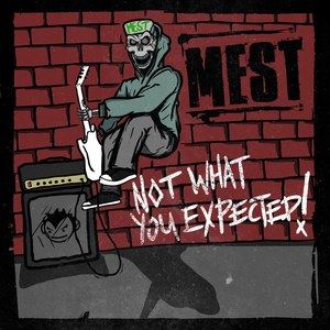 Mest альбом Not What You Expected