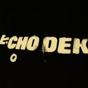 Primal Scream альбом Echo Dek