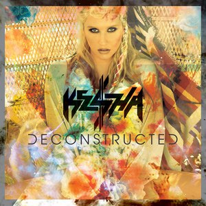 Ke$ha альбом Deconstructed (EP)
