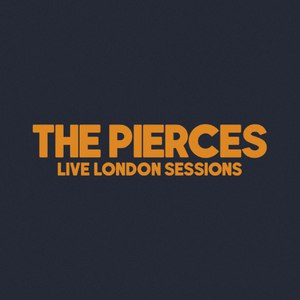 The Pierces альбом The Pierces (Live London Sessions)