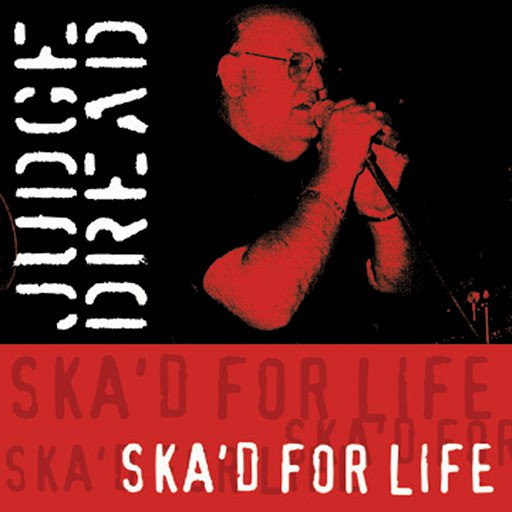 Judge Dread альбом Ska'd for Life