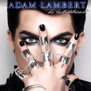 Adam Lambert альбом For Your Entertainment (Deluxe Version)