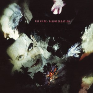 The Cure альбом Disintegration (Remastered)