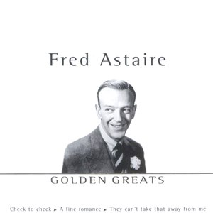 Fred Astaire альбом Golden Greats