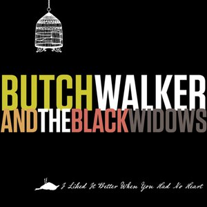 Butch Walker альбом I Liked It Better When You Had No Heart