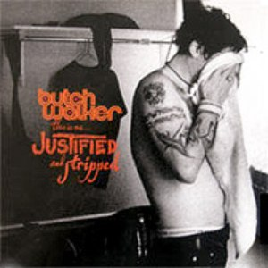 Butch Walker альбом This Is Me... Justified and Stripped