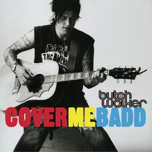 Butch Walker альбом Cover Me Badd