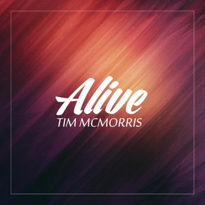 Tim McMorris альбом Alive