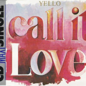 Yello альбом Call It Love