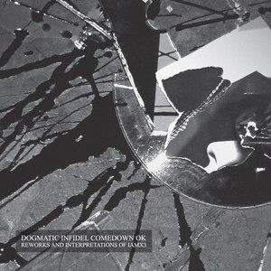 IAMX альбом Dogmatic Infidel Comedown OK