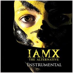 IAMX альбом The Alternative (Instrumental)