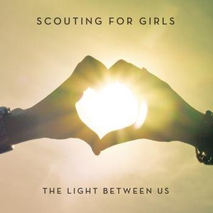 Scouting For Girls альбом The Light Between Us (Deluxe Version)