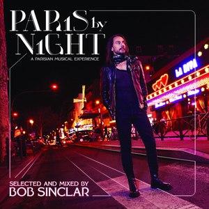 Bob Sinclar альбом Paris By Night