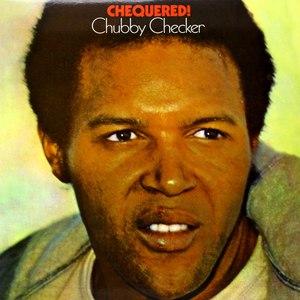 chubby checker альбом Chequered!