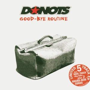 Donots альбом Good-Bye Routine