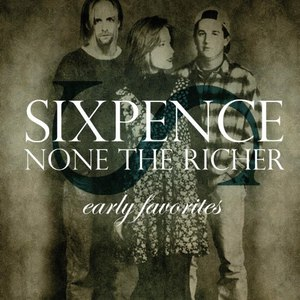 Sixpence None The Richer альбом Early Favorites