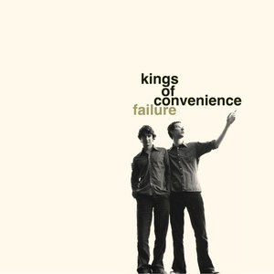 Kings Of Convenience альбом Failure