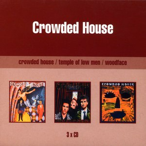 Crowded House альбом Crowded House/Temple of Low/Woodface