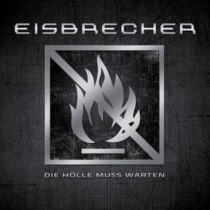 Eisbrecher альбом Die Hölle muss warten