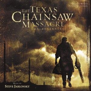 Steve Jablonsky альбом The Texas Chainsaw Massacre: The Beginning