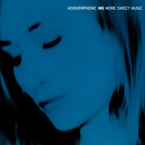 Hooverphonic альбом No More Sweet Music