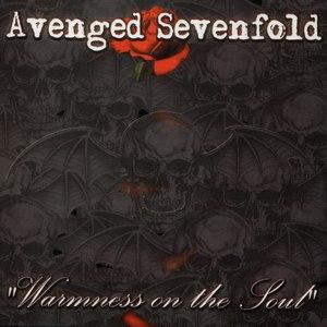 Avenged Sevenfold альбом Warmness on the Soul
