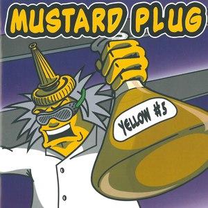 Mustard Plug альбом Yellow #5