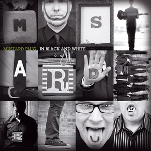Mustard Plug альбом In Black And White
