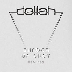 Delilah альбом Shades of Grey (Remixes)