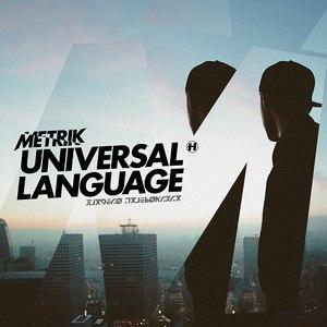 Metrik альбом Universal Language