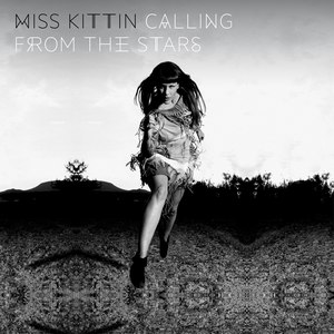 Miss Kittin альбом Calling From the Stars