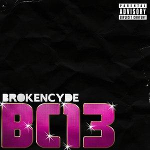 Brokencyde альбом BC 13-EP