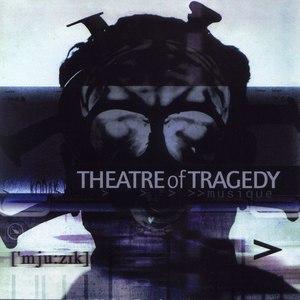 Theatre Of Tragedy альбом ['mju:zɪk]