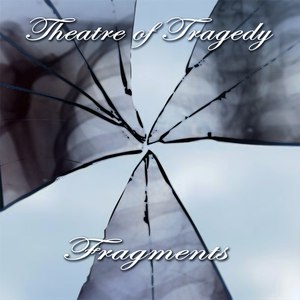 Theatre Of Tragedy альбом Fragments