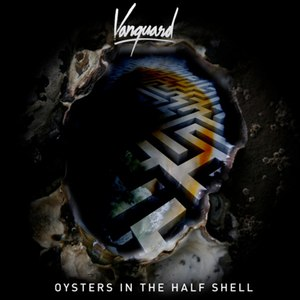 Vanguard альбом Oysters in the Half Shell