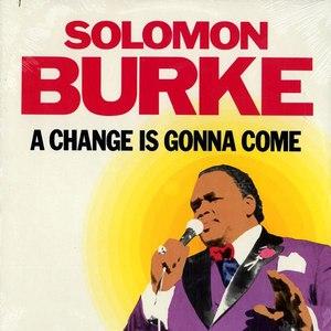 Solomon Burke альбом A Change Is Gonna Come