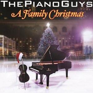The Piano Guys альбом A Family Christmas