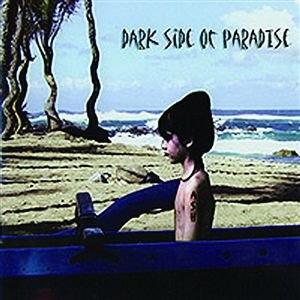 Ash альбом Dark Side Of Paradise