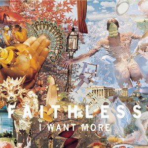 Faithless альбом I Want More