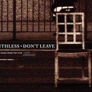 Faithless альбом Don't Leave