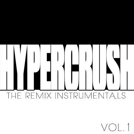 Hyper Crush альбом Remixes Instrumentals