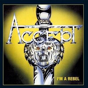 Accept альбом I'm a Rebel