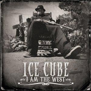 Ice Cube альбом I Am The West