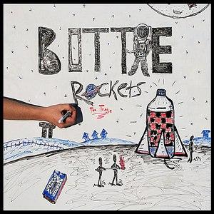 The Tease альбом Bottle Rockets