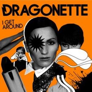Dragonette альбом I Get Around