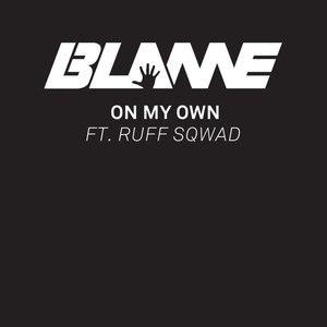 Blame альбом On My Own