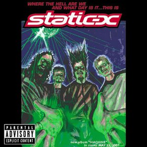 Static-X альбом Where the Hell Are We and What Day Is It... This Is Static-X