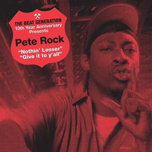 Pete Rock альбом The Beat Generation 10th Anniversary Presents: Pete Rock - Nothin' Lesser B/w Give It To Y'all